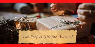 What Makes for a Perfect Gift for Women?